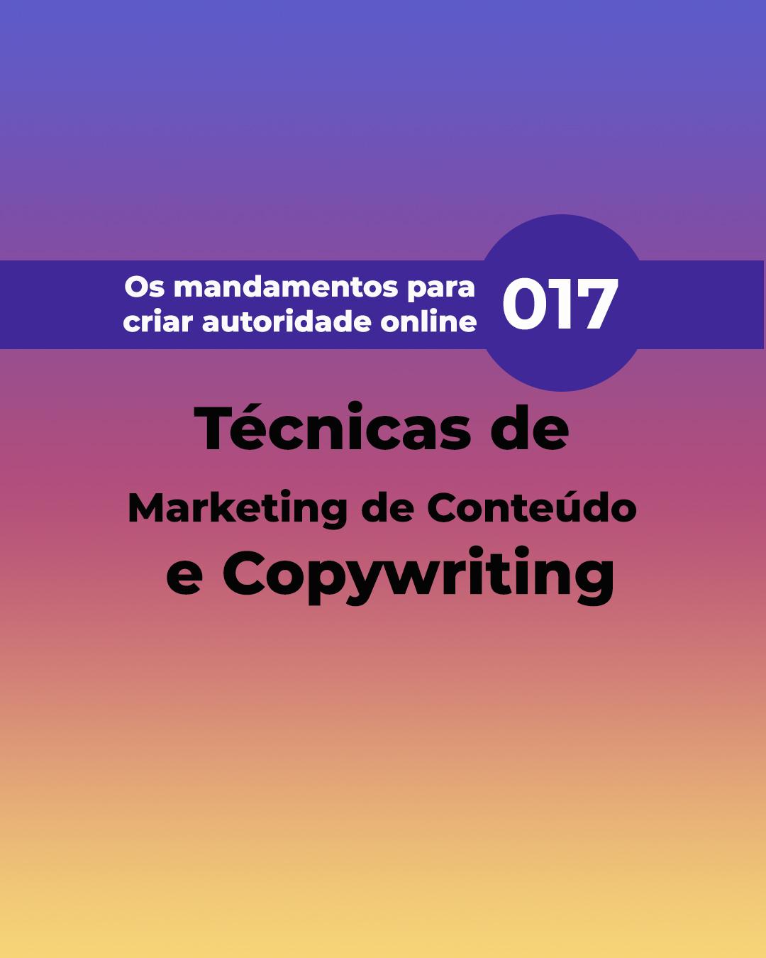 017 Técnicas de Marketing de Conteúdo e Copywriting